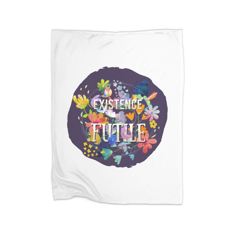 Existence Home Blanket by rouages's Artist Shop