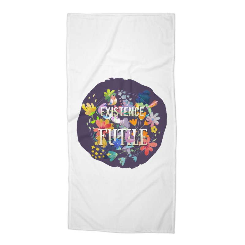 Existence Accessories Beach Towel by rouages's Artist Shop