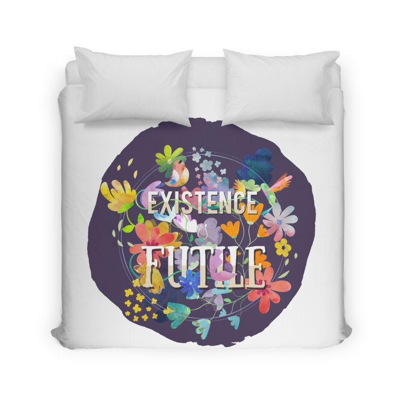 Existence Home Duvet by rouages's Artist Shop