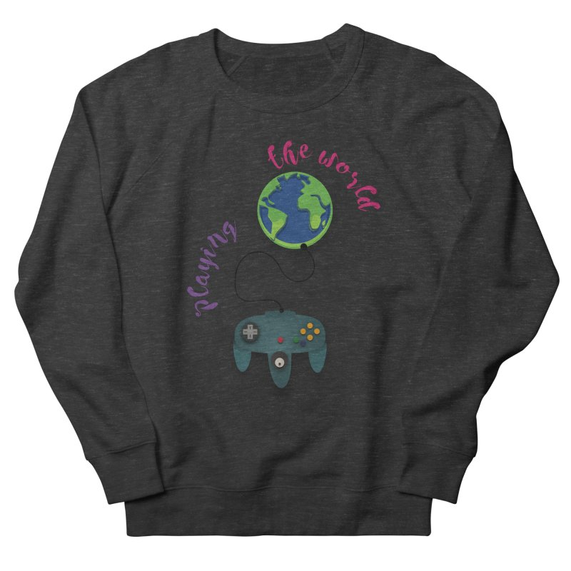 Playing the World Women's French Terry Sweatshirt by rouages's Artist Shop