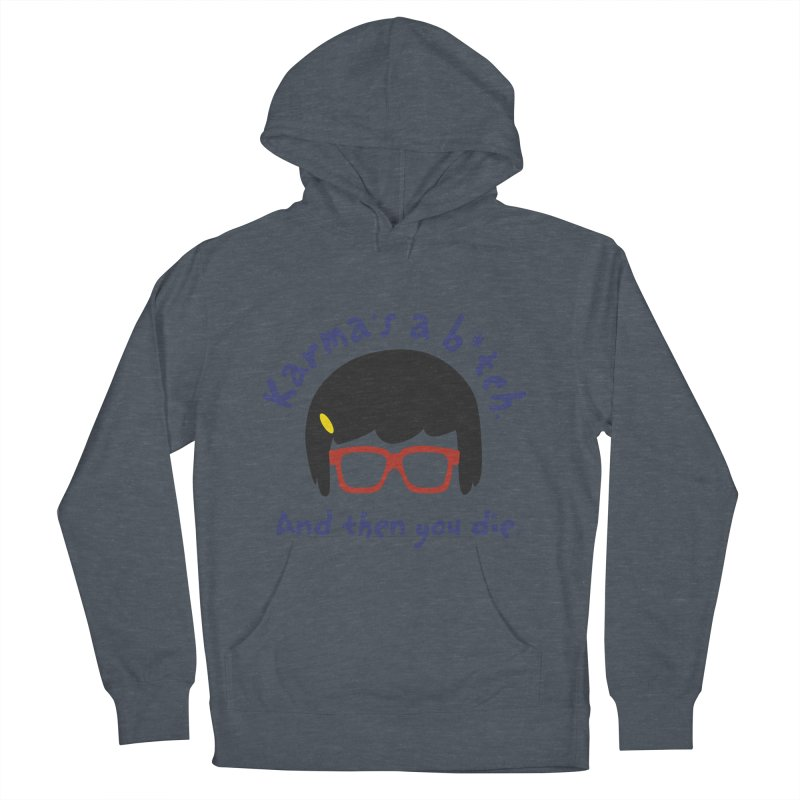 According to Tina... Women's French Terry Pullover Hoody by rouages's Artist Shop