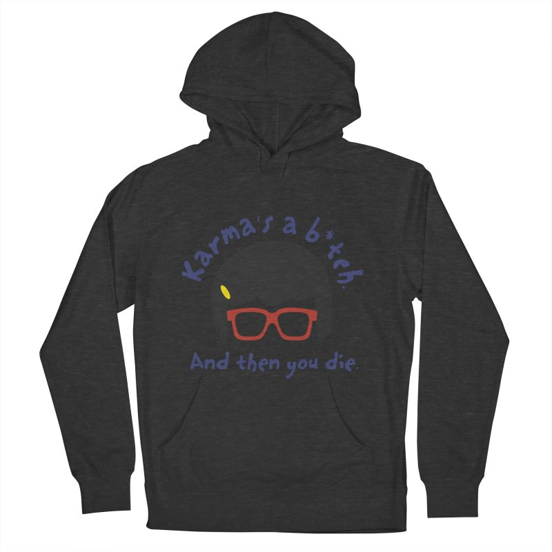 According to Tina... Men's French Terry Pullover Hoody by rouages's Artist Shop