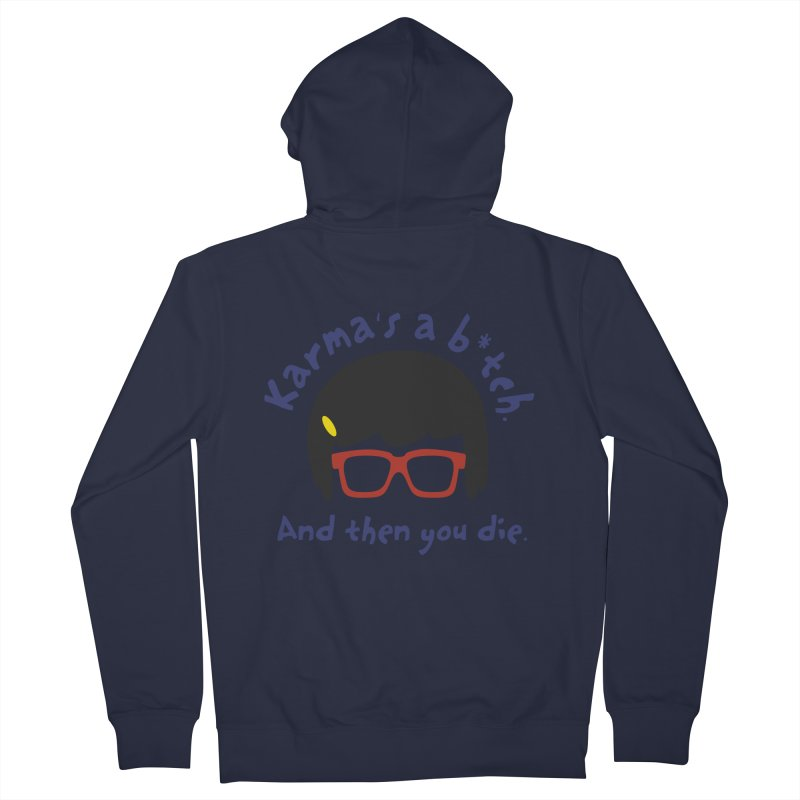 According to Tina... Women's French Terry Zip-Up Hoody by rouages's Artist Shop