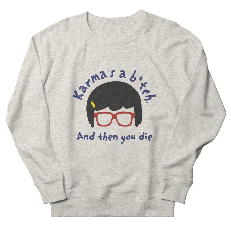 According to Tina... Men's Sweatshirt by rouages's Artist Shop