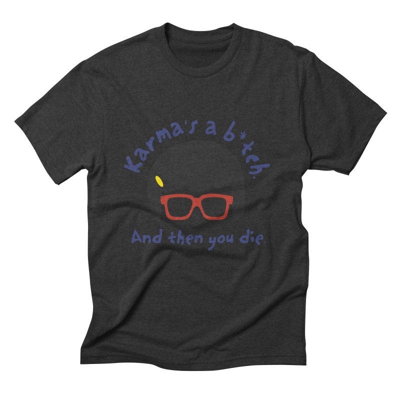 According to Tina... Men's Triblend T-Shirt by rouages's Artist Shop