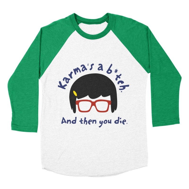 According to Tina... Men's Baseball Triblend Longsleeve T-Shirt by rouages's Artist Shop