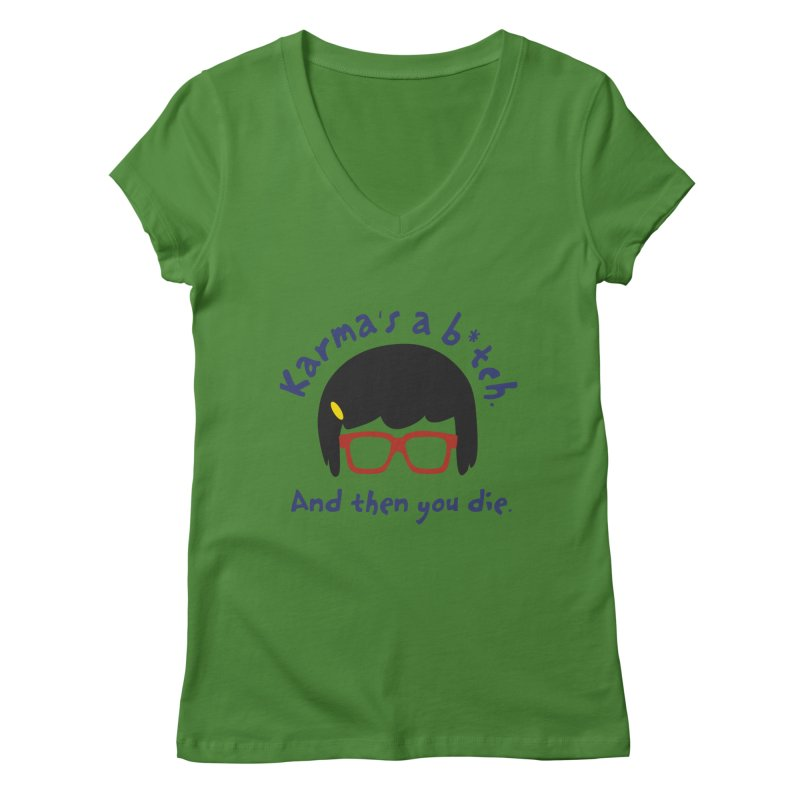 According to Tina... Women's Regular V-Neck by rouages's Artist Shop