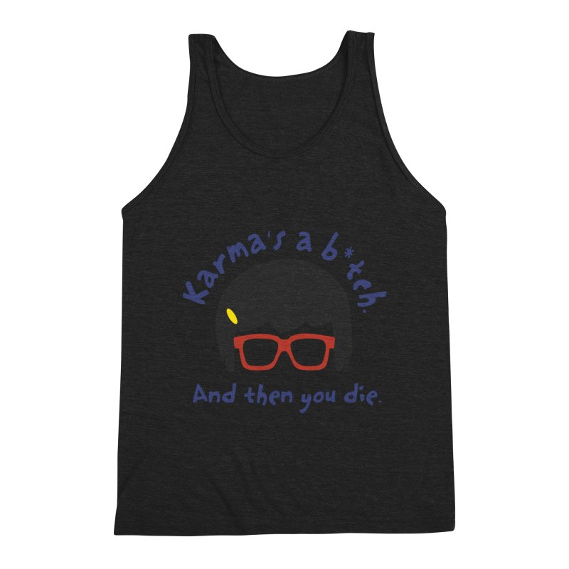 According to Tina... Men's Triblend Tank by rouages's Artist Shop