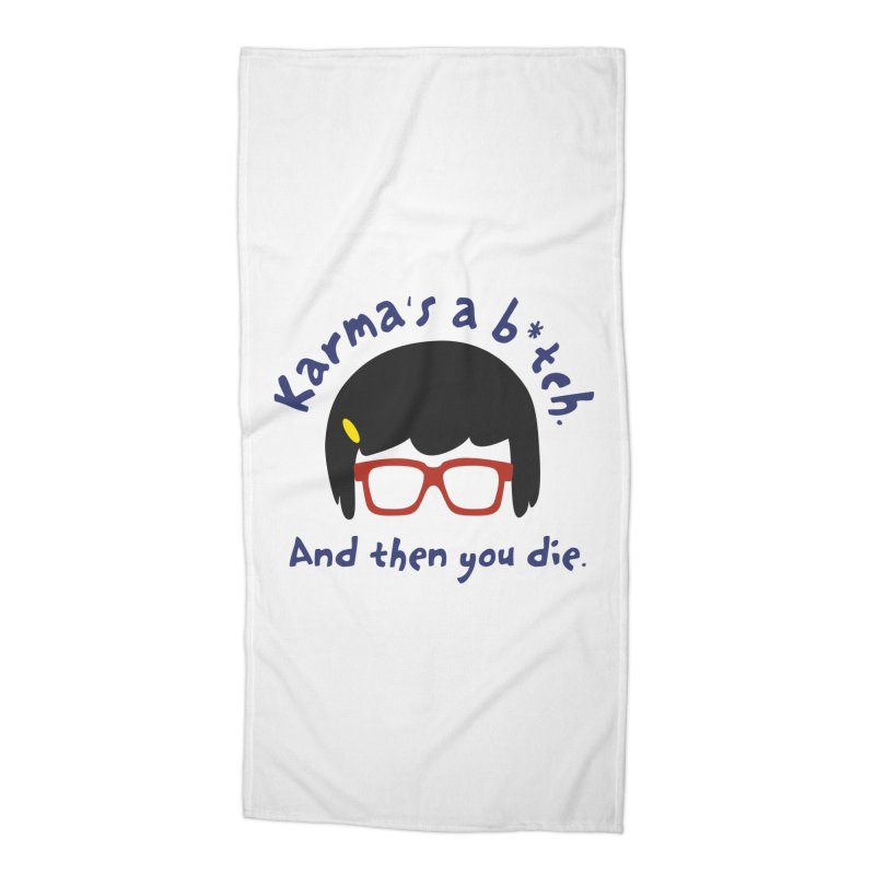 According to Tina... Accessories Beach Towel by rouages's Artist Shop