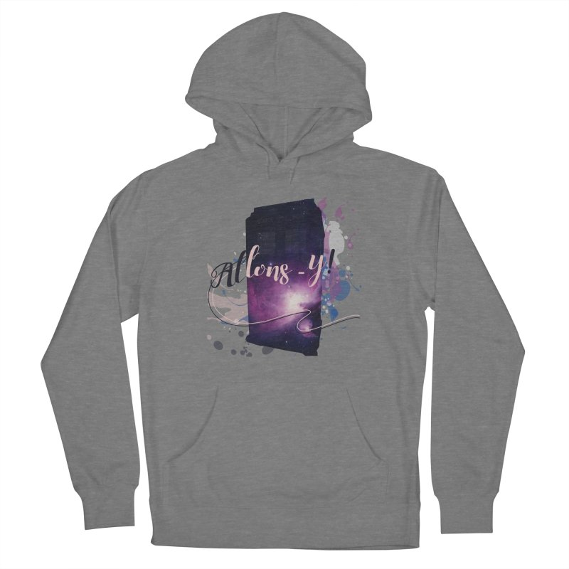 TARDIS' Allons-y! Women's French Terry Pullover Hoody by rouages's Artist Shop