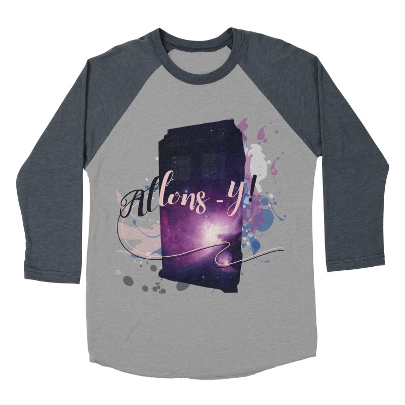 TARDIS' Allons-y! Women's Baseball Triblend Longsleeve T-Shirt by rouages's Artist Shop
