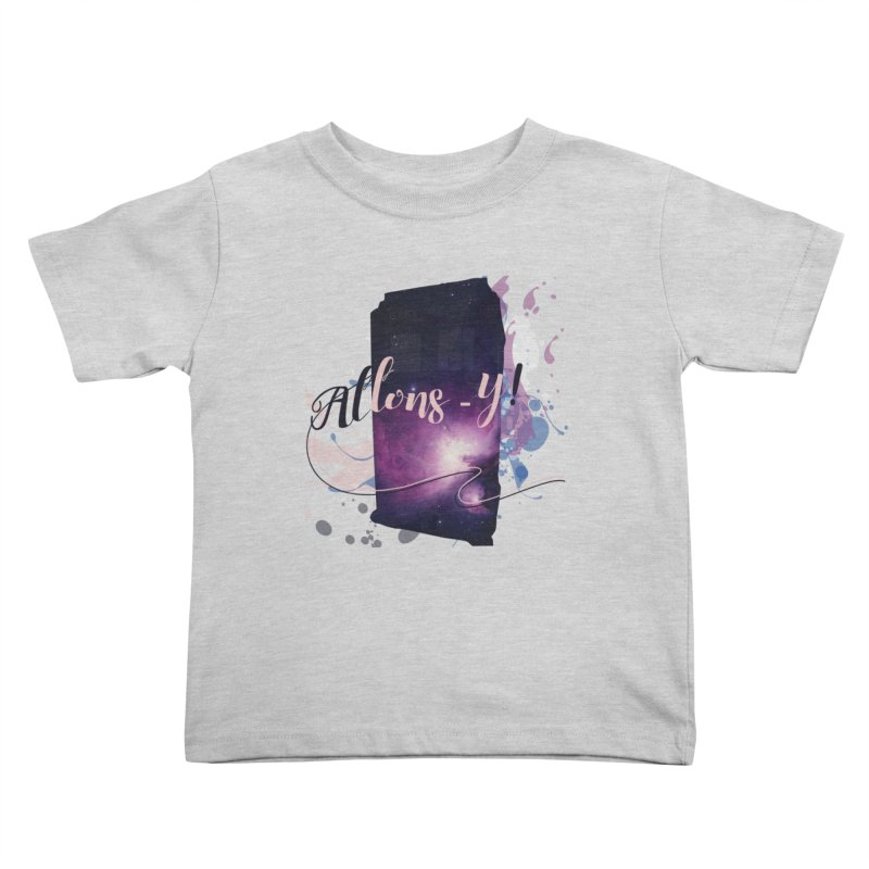 TARDIS' Allons-y! Kids Toddler T-Shirt by rouages's Artist Shop