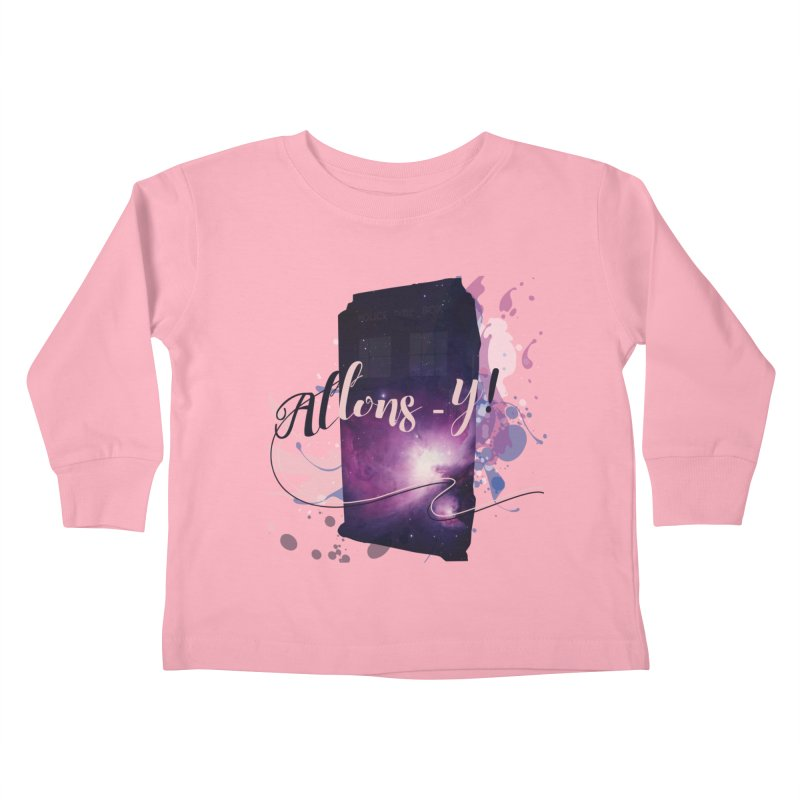 TARDIS' Allons-y! Kids Toddler Longsleeve T-Shirt by rouages's Artist Shop