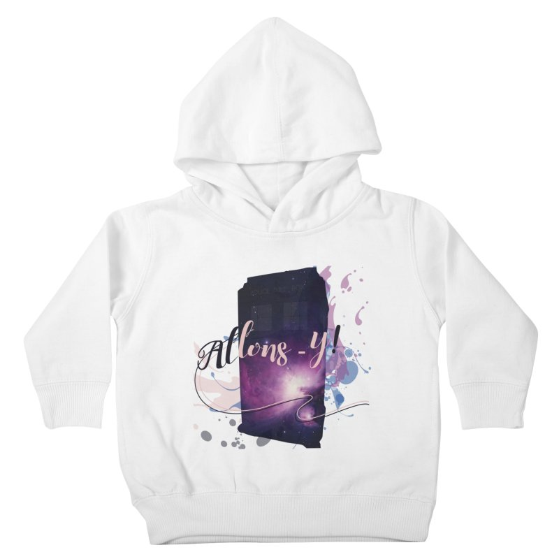 TARDIS' Allons-y! Kids Toddler Pullover Hoody by rouages's Artist Shop