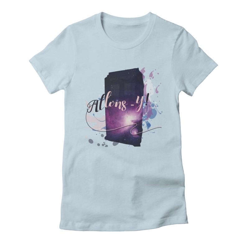 TARDIS' Allons-y! Women's Fitted T-Shirt by rouages's Artist Shop