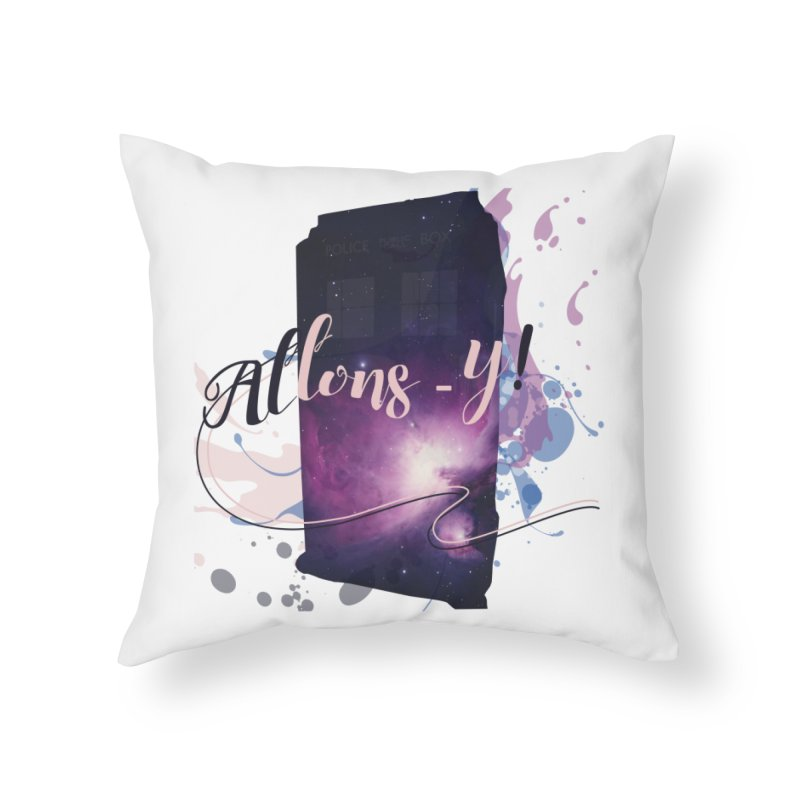 TARDIS' Allons-y! Home Throw Pillow by rouages's Artist Shop