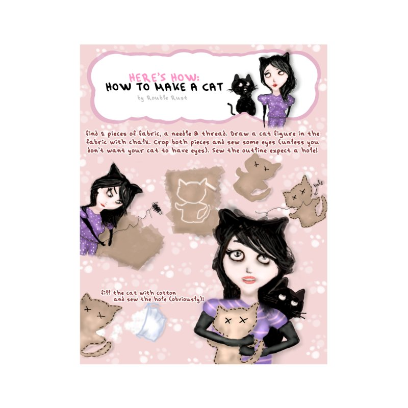 HOW TO MAKE A CAT by roublerust's Artist Shop