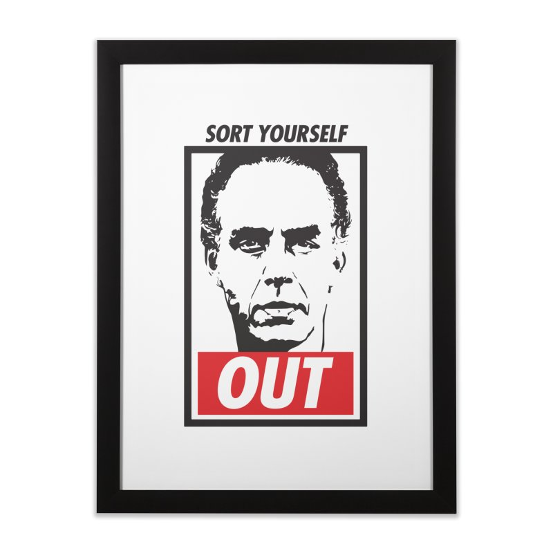 Sort Yourself Out Home Framed Fine Art Print by Shirts of Meaning