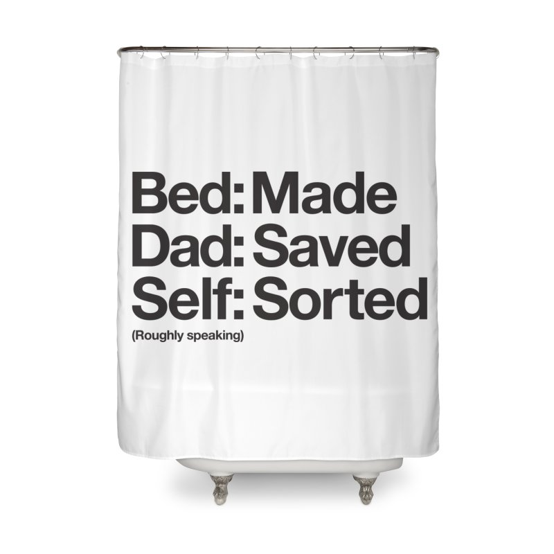 Bucket List Home Shower Curtain by Shirts of Meaning