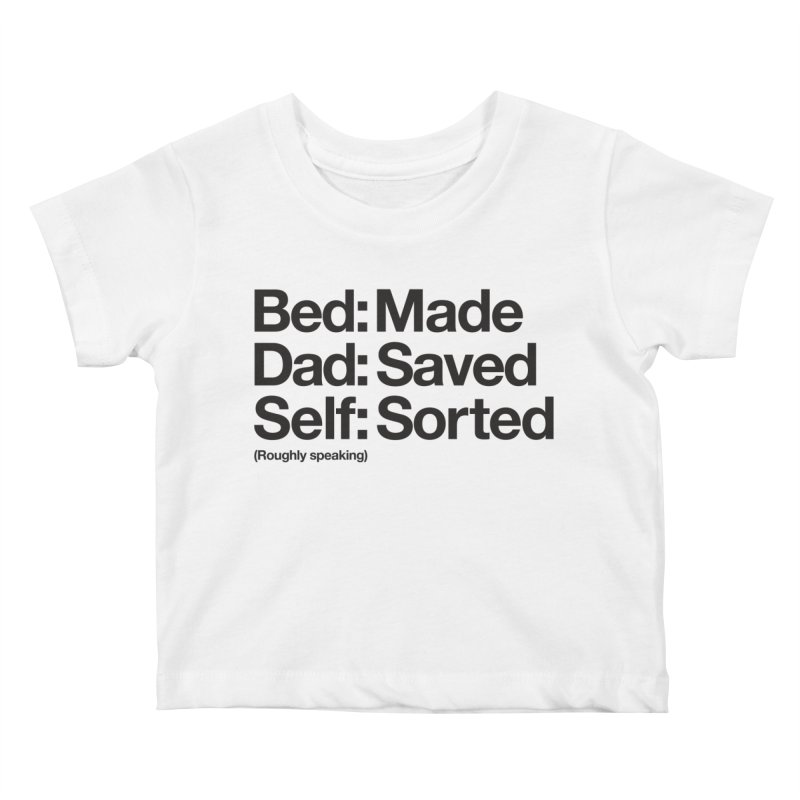 Bucket List Kids Baby T-Shirt by Shirts of Meaning
