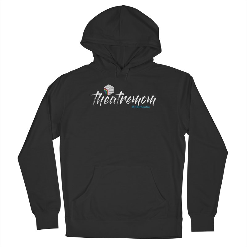 Theatre Mom Women's Pullover Hoody by