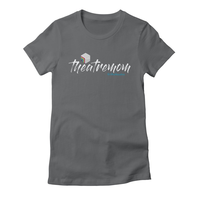 Theatre Mom Women's Fitted T-Shirt by