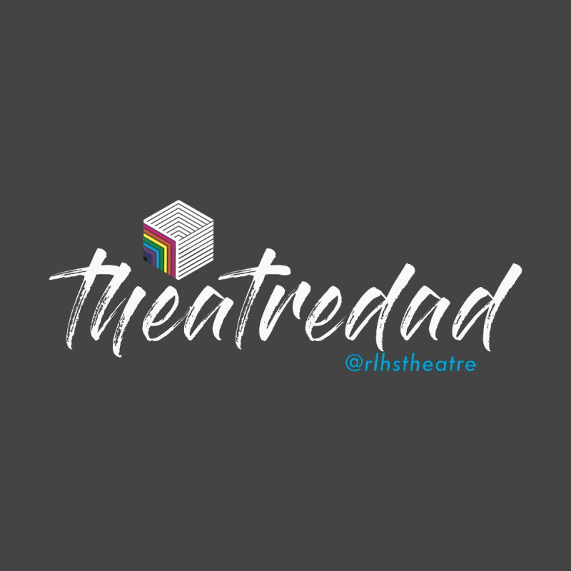 Theatre Dad Men's T-Shirt by
