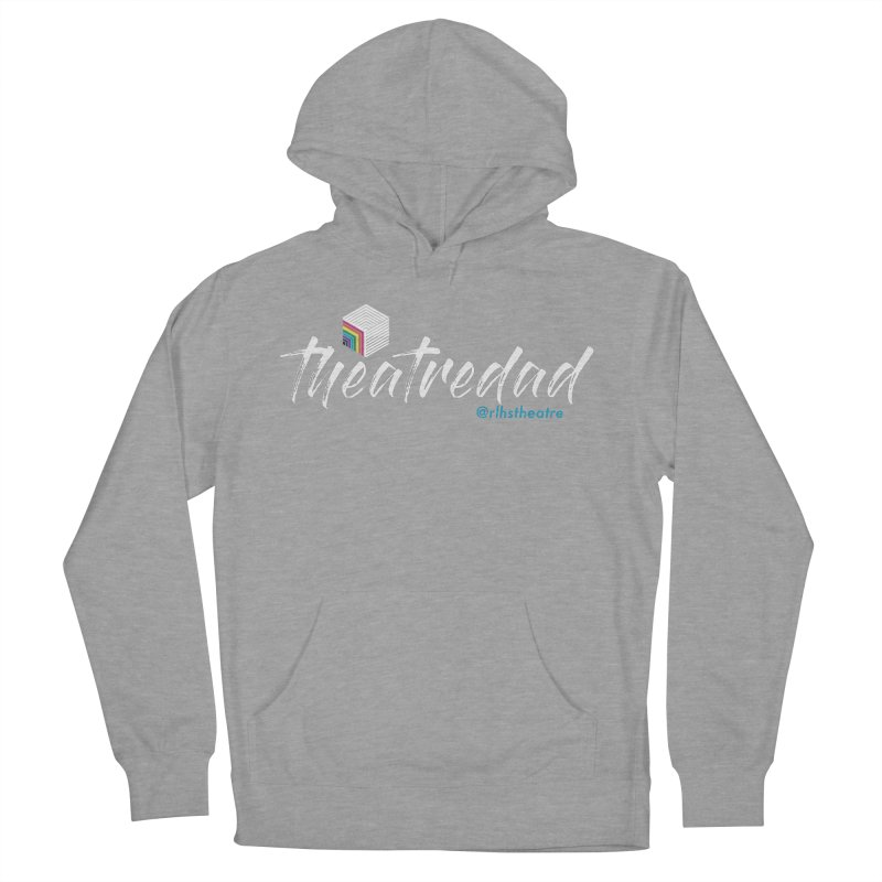 Theatre Dad Men's French Terry Pullover Hoody by