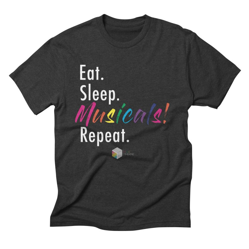 Eat. Sleep. Musicals! Repeat. Men's T-Shirt by