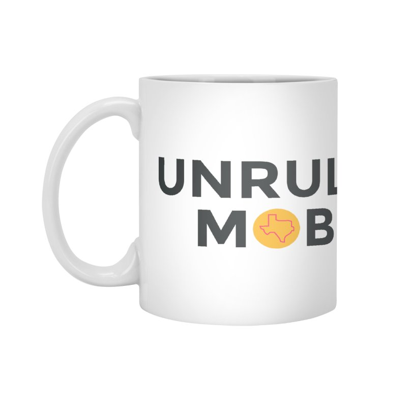 The Unruly Mob, The Rabble Podcast Accessories Mug by Rouser