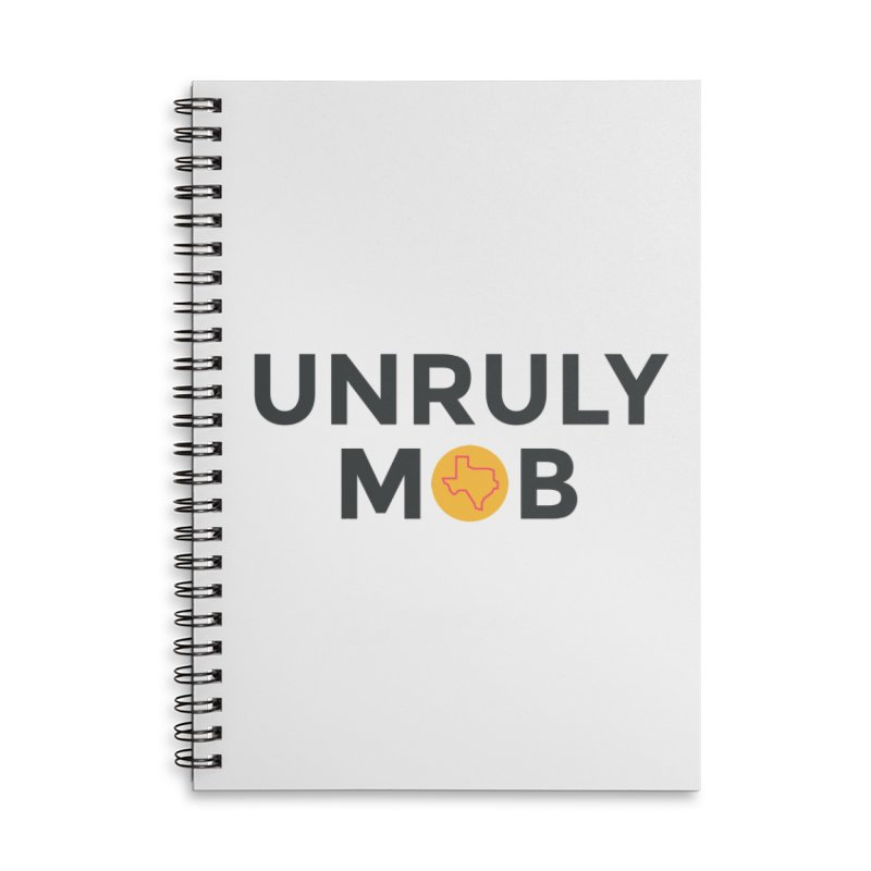The Unruly Mob, The Rabble Podcast Accessories Lined Spiral Notebook by Rouser