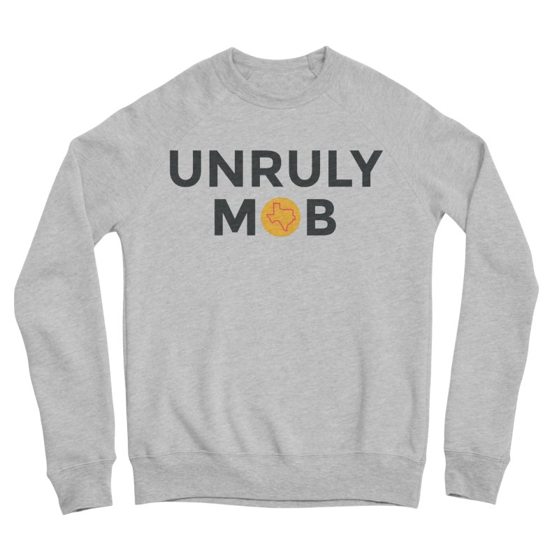 The Unruly Mob, The Rabble Podcast Women's Sponge Fleece Sweatshirt by Rouser