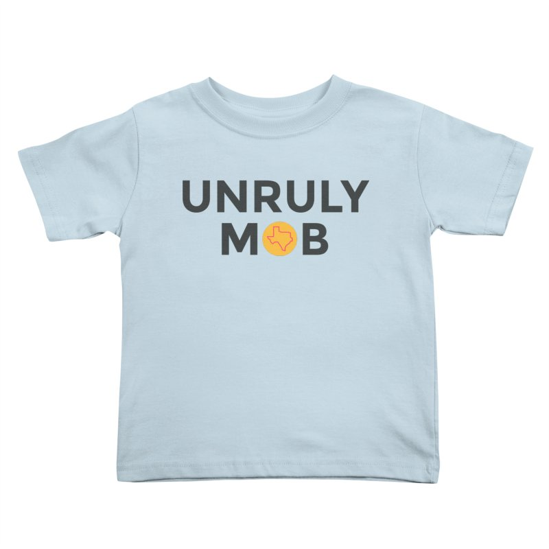 The Unruly Mob, The Rabble Podcast Kids Toddler T-Shirt by Rouser