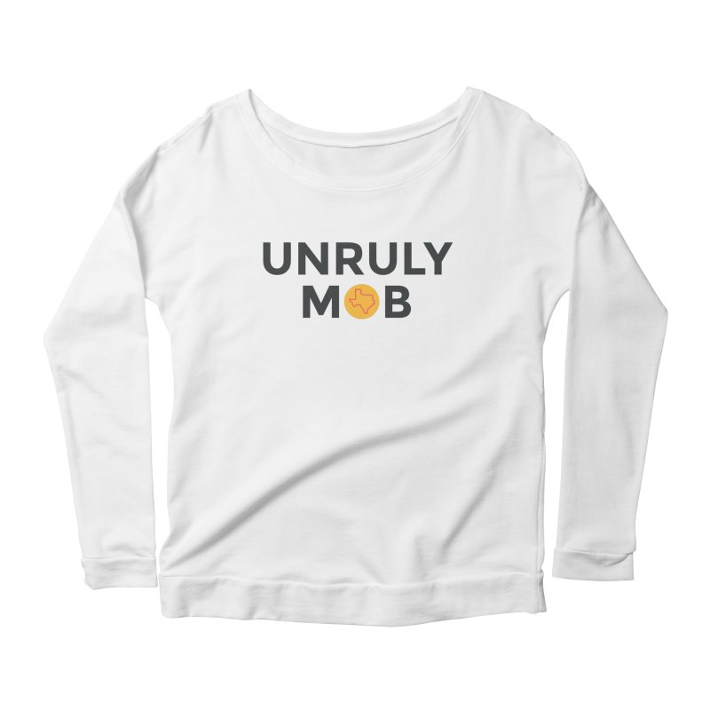 The Unruly Mob, The Rabble Podcast Women's Scoop Neck Longsleeve T-Shirt by Rouser