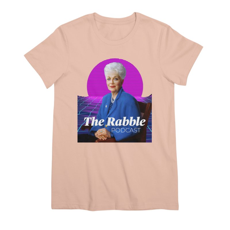 Ann Richards Pink Sun, The Rabble Podcast Women's Premium T-Shirt by Rouser