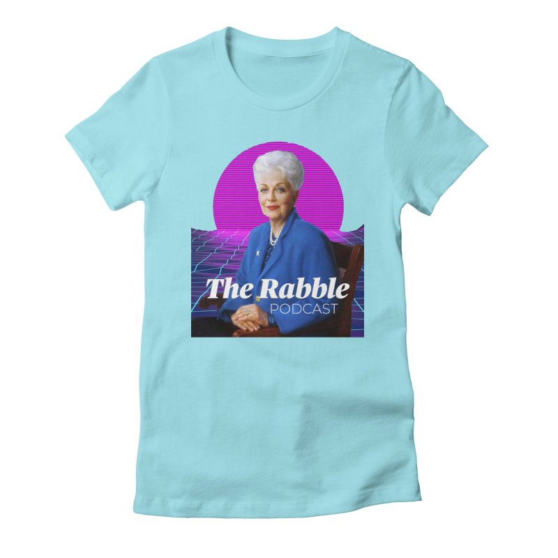 Ann Richards Pink Sun, The Rabble Podcast Women's Fitted T-Shirt by Rouser