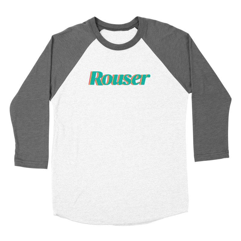 Women's None by Rouser