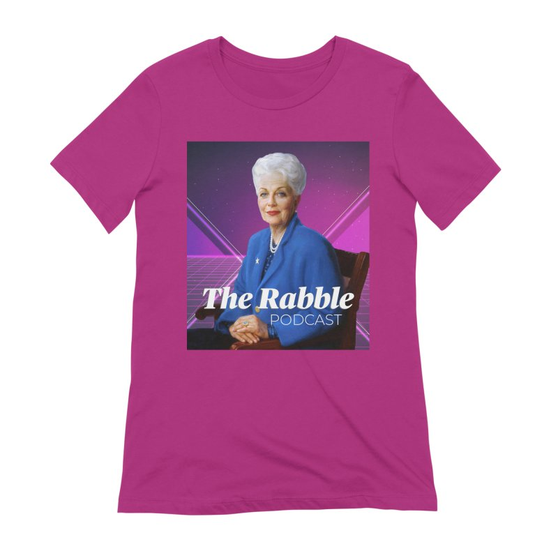 Ann Richards Lasers, The Rabble Podcast Women's Extra Soft T-Shirt by Rouser