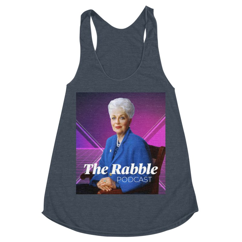 Ann Richards Lasers, The Rabble Podcast Women's Racerback Triblend Tank by Rouser