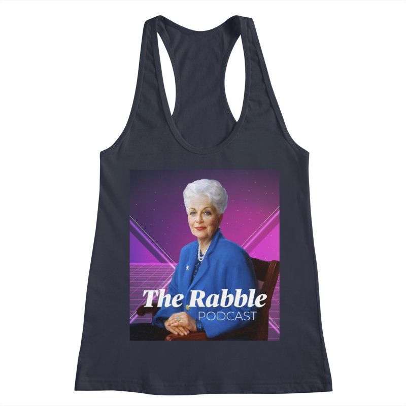 Ann Richards Lasers, The Rabble Podcast Women's Racerback Tank by Rouser