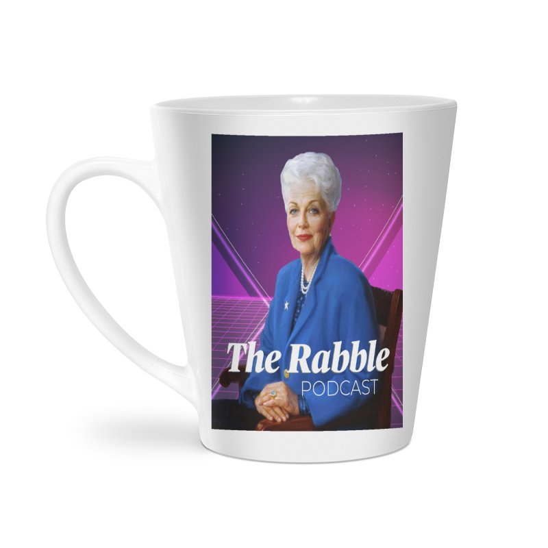 Ann Richards Lasers, The Rabble Podcast Accessories Latte Mug by Rouser