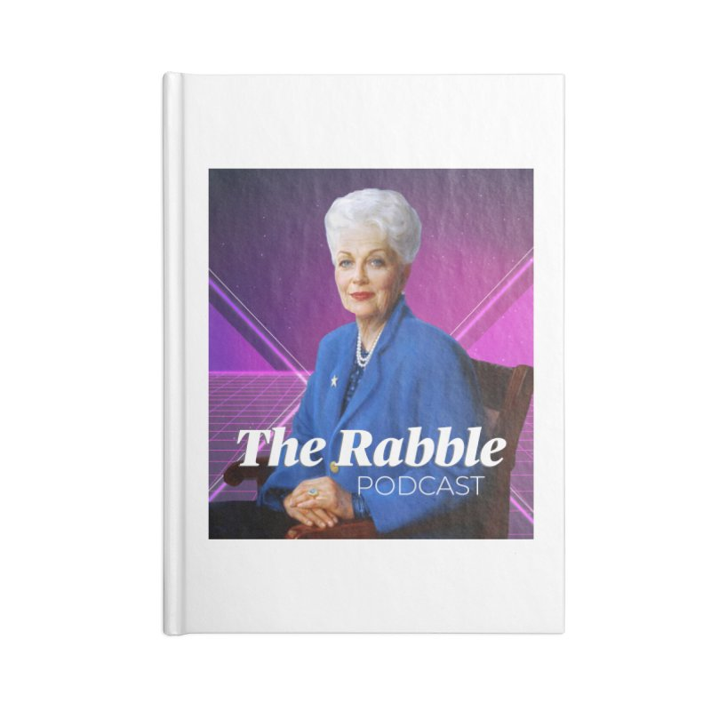 Ann Richards Lasers, The Rabble Podcast Accessories Lined Journal Notebook by Rouser