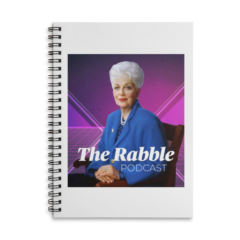 Ann Richards Lasers, The Rabble Podcast Accessories Lined Spiral Notebook by Rouser