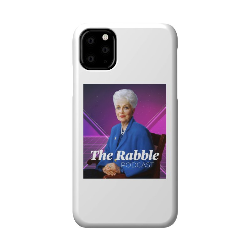 Ann Richards Lasers, The Rabble Podcast Accessories Phone Case by Rouser
