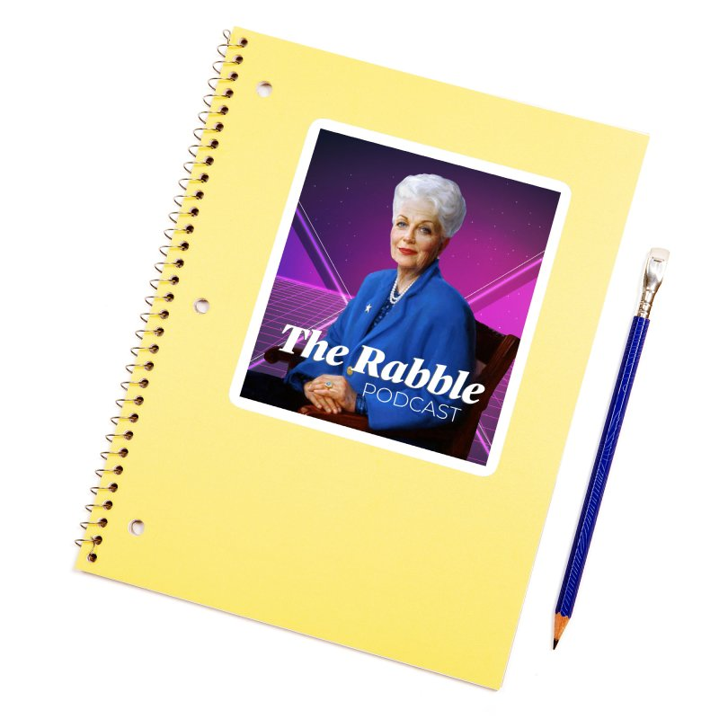 Ann Richards Lasers, The Rabble Podcast Accessories Sticker by Rouser