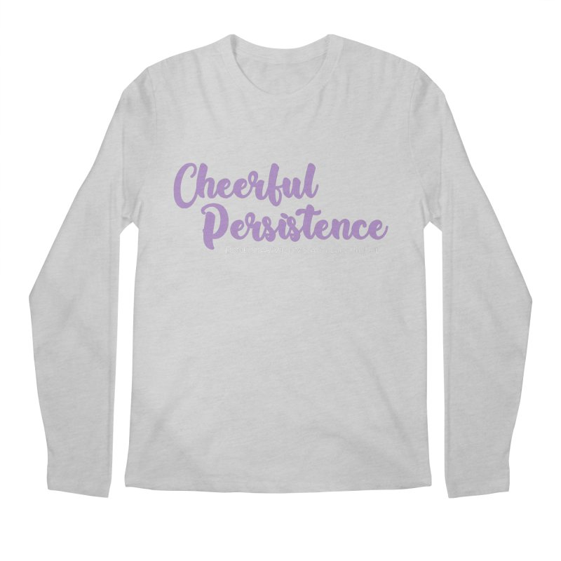 Cheerful Persistence, All Proceeds Benefit The Lone Star Victims Advocacy Project Men's Regular Longsleeve T-Shirt by Rouser