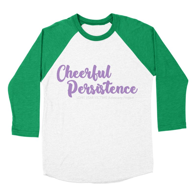 Cheerful Persistence, All Proceeds Benefit The Lone Star Victims Advocacy Project Women's Baseball Triblend Longsleeve T-Shirt by Rouser
