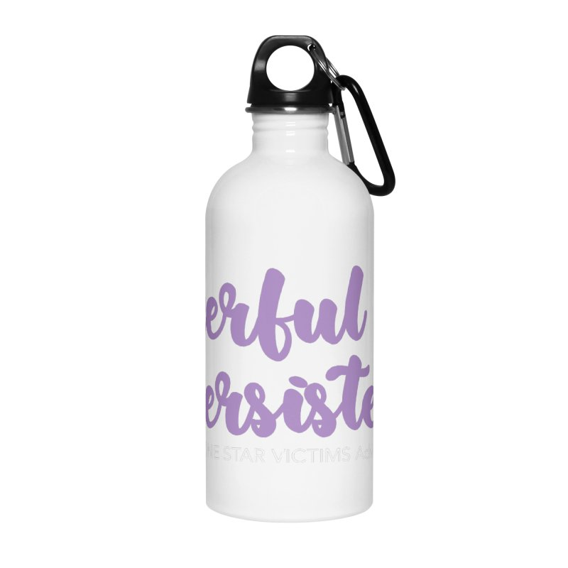 Cheerful Persistence, All Proceeds Benefit The Lone Star Victims Advocacy Project Accessories Water Bottle by Rouser