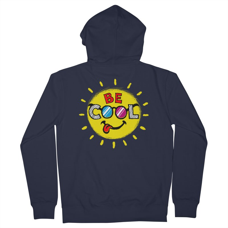 Be Cool. Women's Zip-Up Hoody by rskamesado's Artist Shop