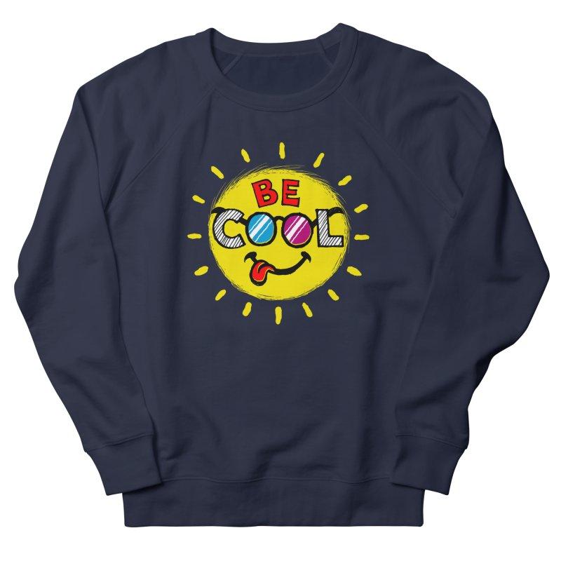 Be Cool. Men's Sweatshirt by rskamesado's Artist Shop